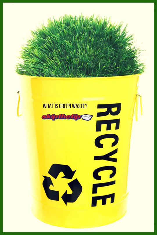 what is green waste - Skip bin hire, Skip bins Newcastle, Newcastle skip bins