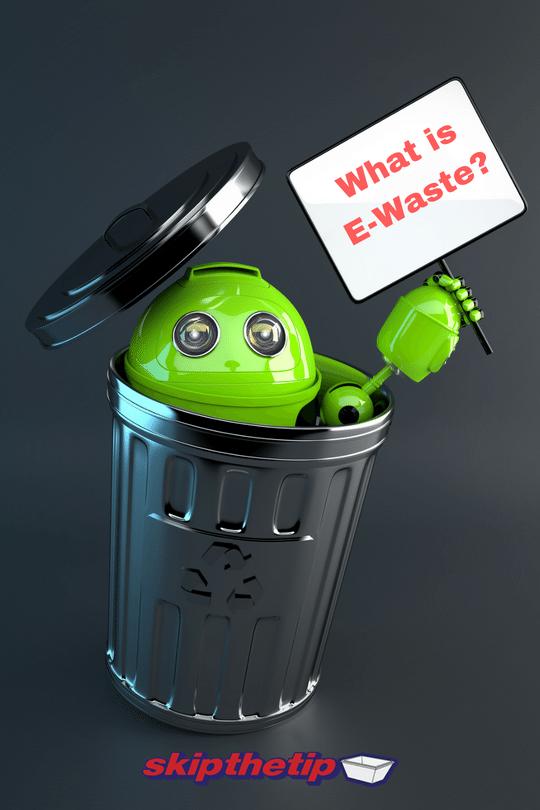 what is e-waste - Skip bin hire, Skip bins Newcastle, Newcastle skip bins