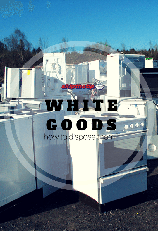 know here - how to dispose your white goods - Skip bin hire, Skip bins Newcastle, Newcastle skip bins