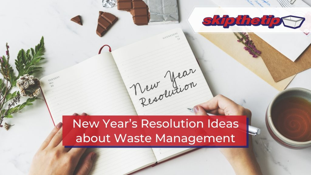 New Year's Resolution Ideas about Waste Management