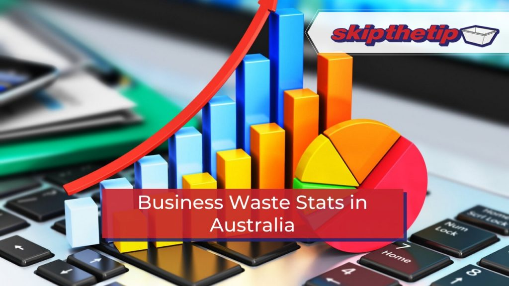 Business Waste Stats in Australia
