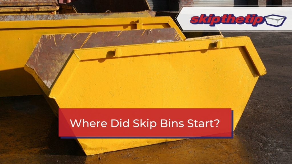 Where Did Skip Bins Start