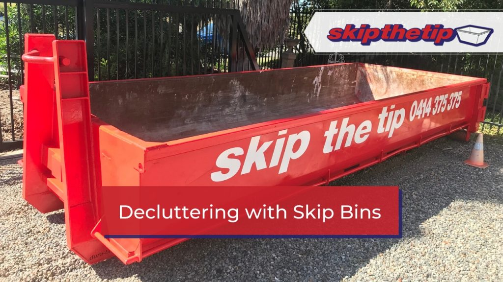 Decluttering with Skip Bins