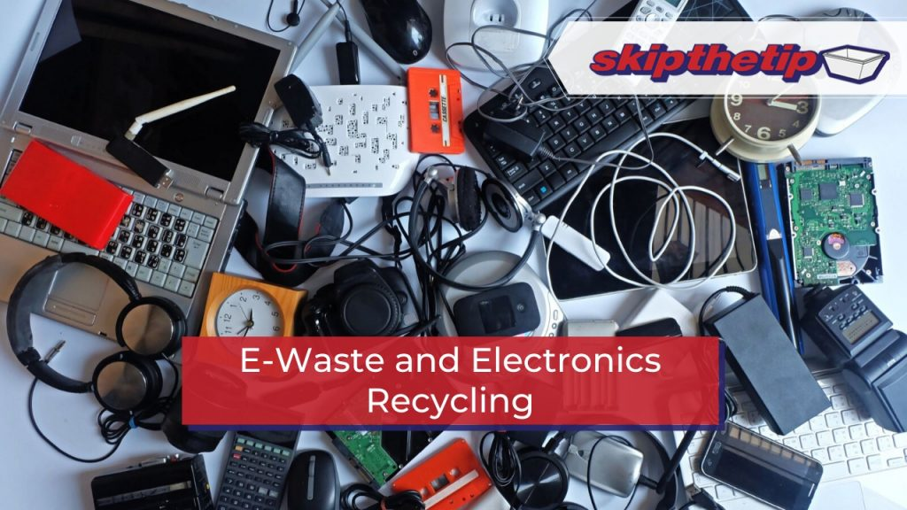 E-Waste and Electronics Recycling