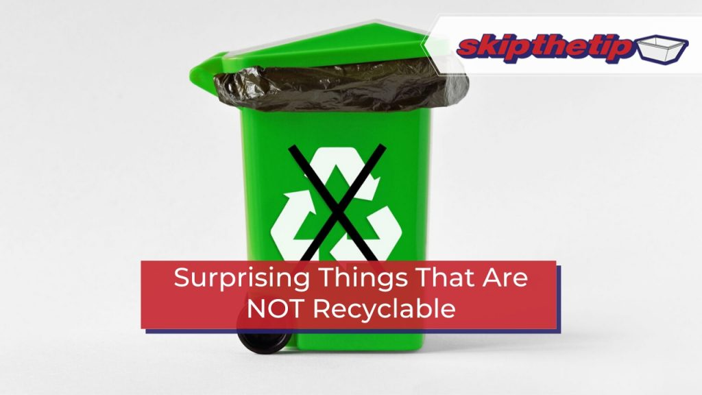 Surprising Things That Are NOT Recyclable