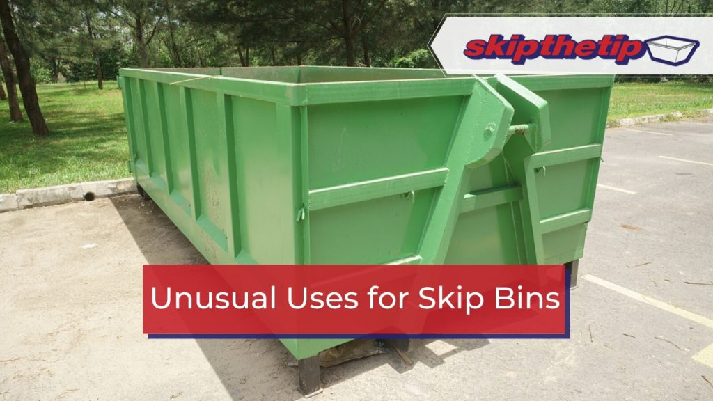 Unusual Uses for Skip Bins